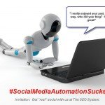Social Media Automation:  Join Our #Social Media Automation Sucks Campaign!