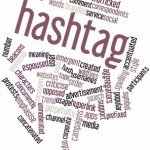 Use Hashtags for Better Marketing with Social Media