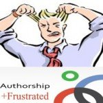 Does the End of Google Authorship Leave You…Frustrated?