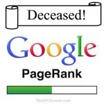 "The ""Passing"" of PageRank:  A Round Up of the Top 10 Posts"